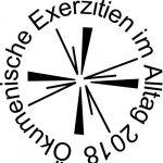 """Ökumenische Exerzitien im Alltag 2018 """"DA    sehen    leben"""""""
